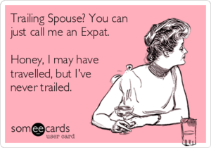 Trailing spouse funny